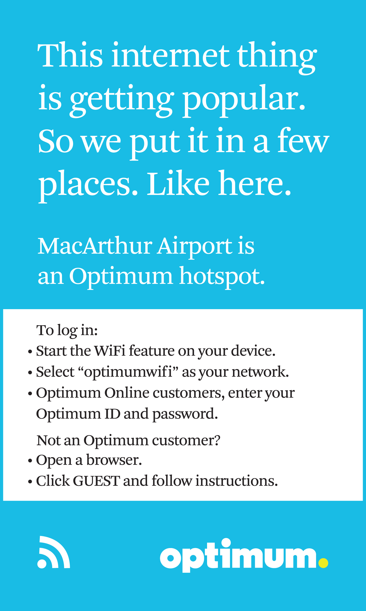 This image provides the instructions on how to login to Optimum's Wifi at the Airport